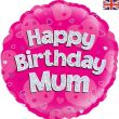 "18"" Happy Birthday Mum Holographic Foil Balloon"