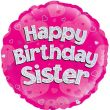 """18"""" Happy Birthday Sister Holographic Foil Balloon"""