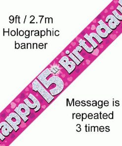 15th Birthday Holographic Pink Banner