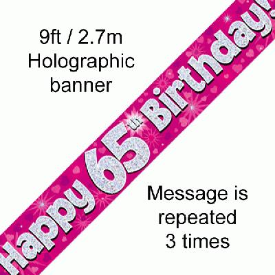 65th Birthday Holographic Pink Banner