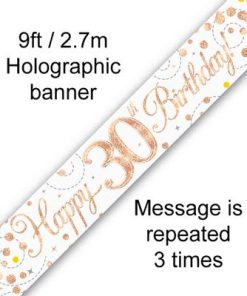 Sparkling Fizz 30th Birthday White & Rose Gold Holographic Banner