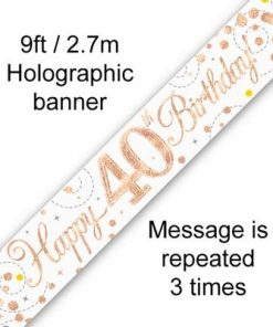 Sparkling Fizz 40th Birthday White & Rose Gold Holographic Banner