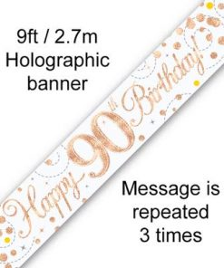 Banner Sparking Fizz 90th Birthday White & Rose Gold