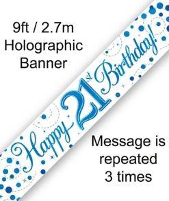 Sparkling Fizz 21st Birthday Blue Holographic Banner