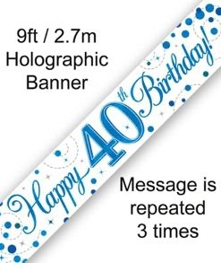 Sparkling Fizz 40th Birthday Blue Holographic Banner
