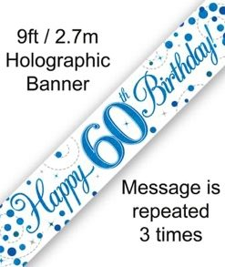 Sparkling Fizz 60th Birthday Blue Holographic Banner
