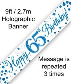 Sparkling Fizz 65th Birthday Blue Holographic Banner