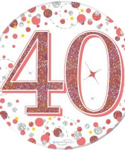 """Oaktree 3"""" Badge 40th Birthday Sparkling Fizz Rose Gold Holographic"""