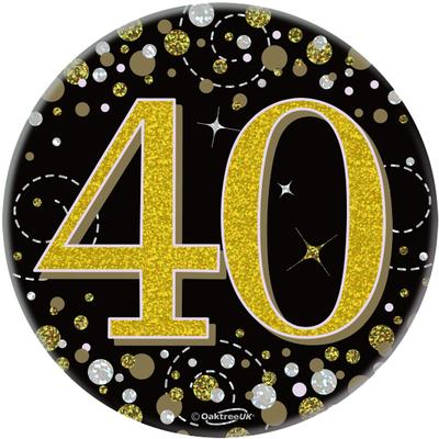 """Oaktree 3"""" Badge 40th Birthday Sparkling Fizz Black Gold Holographic"""