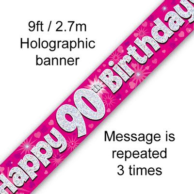 Happy 90th Birthday Pink Holographic Banner