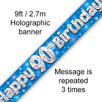 Happy 90th Birthday Blue Holographic Banner
